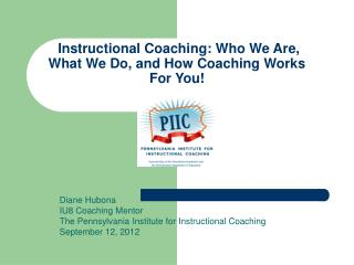 Instructional Coaching: Who We Are, What We Do, and How Coaching Works For You!