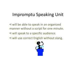 Impromptu Speaking Unit