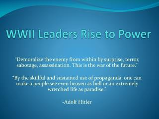 WWII Leaders Rise to Power