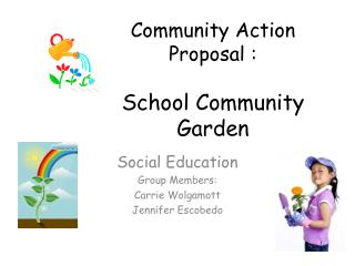Community Action Proposal : School Community Garden