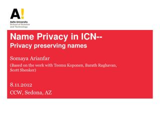 Name Privacy in ICN-- Privacy preserving names