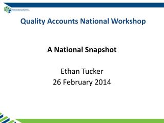 Quality Accounts National Workshop