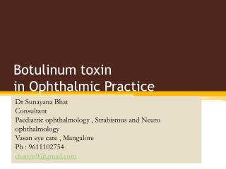 Botulinum toxin  in Ophthalmic Practice