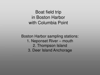 Boat field trip in Boston Harbor  with Columbia Point