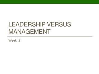Leadership versus Management