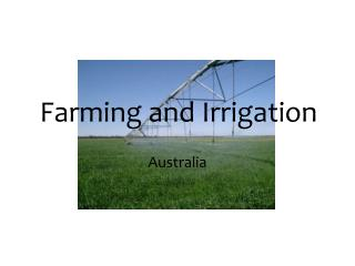Farming and Irrigation