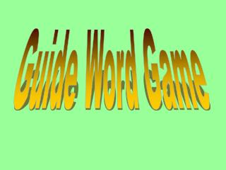 Guide Word Game