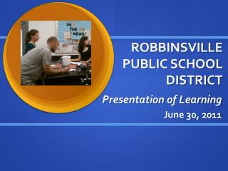 ROBBINSVILLE PUBLIC SCHOOL DISTRICT