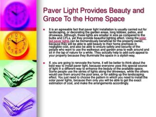 Paver Light Provides Beauty and Grace To the Home Space