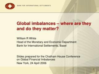 Global imbalances – where are they and do they matter?