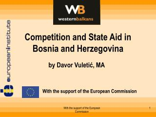 Competition and State Aid in Bosnia and Herzegovina