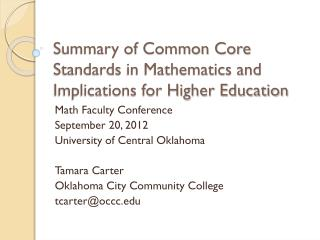 Summary of Common Core Standards in Mathematics and Implications for Higher Education
