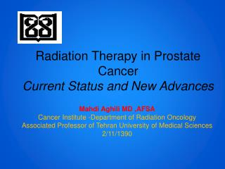 Radiation Therapy in Prostate Cancer Current Status and New  Advances