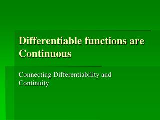 Differentiable functions are  Continuous