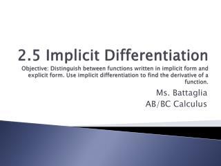 Ms.  Battaglia AB/BC Calculus