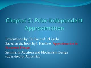Chapter 5: Prior-independent Approximation