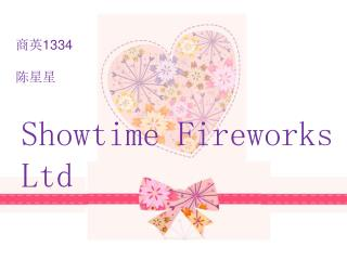 Showtime Fireworks Ltd
