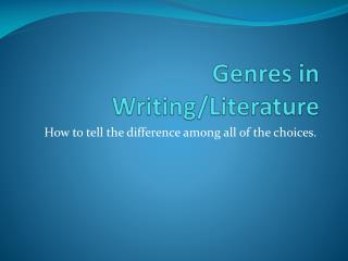 Genres in Writing/Literature
