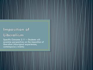 Imposition of Liberalism