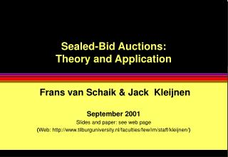 Sealed-Bid Auctions:  Theory and Application