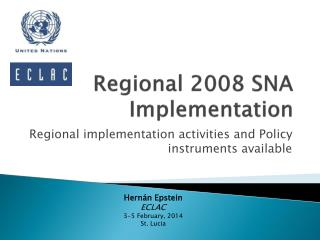 Regional 2008 SNA Implementation