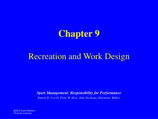 Chapter 9 Recreation and Work Design