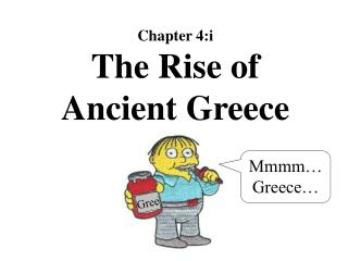 Chapter 4:i The Rise of Ancient Greece