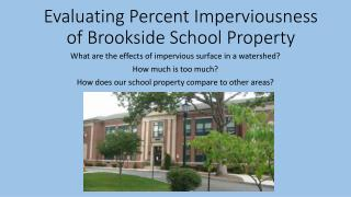 Evaluating Percent Imperviousness of Brookside School Property