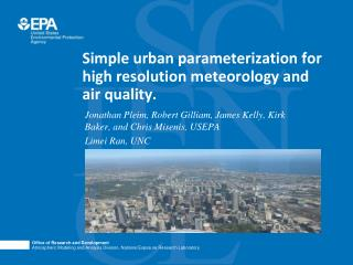 Simple urban parameterization for high resolution meteorology and air quality.