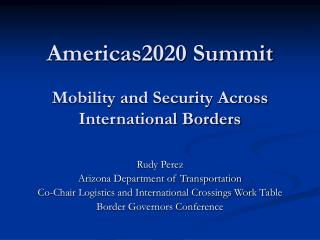 Americas2020 Summit Mobility and Security Across International Borders