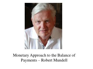 Monetary Approach to the Balance of Payments – Robert Mundell