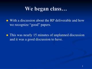 We began class…