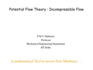 Potential Flow Theory : Incompressible Flow