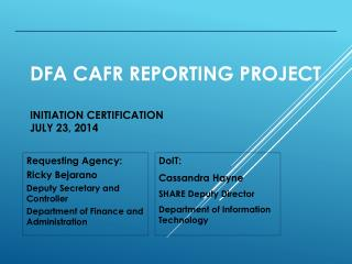 DFA CAFR Reporting Project Initiation Certification July 23,  2014