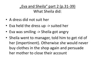 """Eva and Sheila"" part 2 (p.31-39) What Sheila did:"