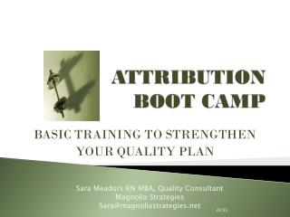 ATTRIBUTION BOOT CAMP