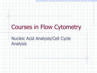 Courses in Flow Cytometry