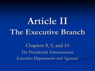 Article II The Executive Branch