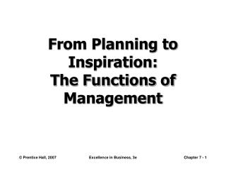 From Planning to Inspiration: The Functions of Management