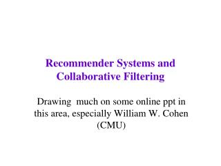 Recommender Systems and Collaborative Filtering