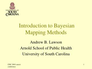 Introduction to Bayesian  Mapping Methods