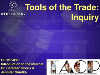 Tools of the Trade:  Inquiry