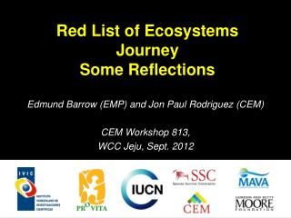 Red List of Ecosystems Journey Some Reflections