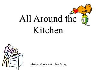All Around the Kitchen