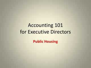 Accounting 101 for Executive Directors