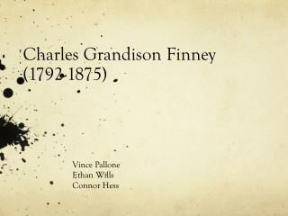Charles Grandison Finney (1792-1875)