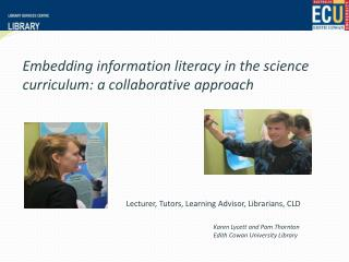 Embedding information literacy in the science curriculum: a collaborative approach
