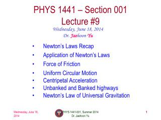 PHYS  1441  – Section 001 Lecture  #9