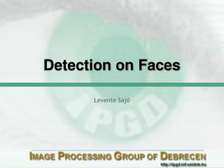 Detection on Faces