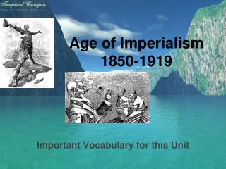 Age of Imperialism 1850-1919